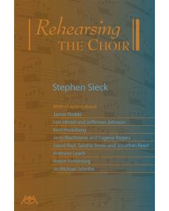 Rehearsing the Choir (Stephen Sieck)