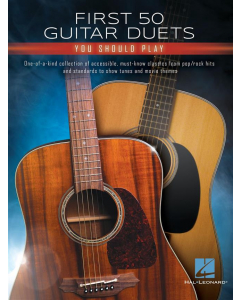 First 50 Guitar Duets You Should Play