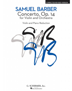 Barber, Samuel: Concerto, op. 14 for Violin and Orchestra (Violin, Piano)