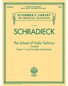 Schradieck: The School of Violin Technics - Complete Edition