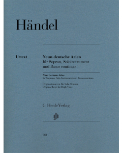 Händel: Neun deutsche Arien / Nine German Arias (for Soprano, Solo Instrument and Basso continuo)
