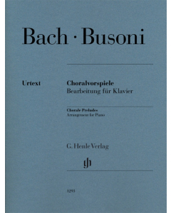 Bach / Busoni: Choralvorspiele / Chorale Preludes (Arrangement for Piano)