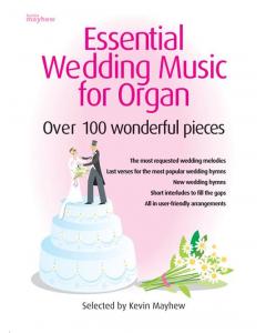 Essential Wedding Music for Organ