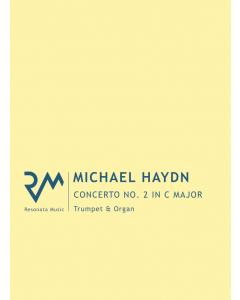 Haydn, Michael: Concerto No. 2 in C Major for Trumpet and Organ