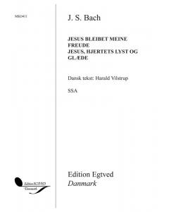 Bach, J.S.: Jesus bleibet meine Freude / Jesus, hjertets lyst og glæde (SAB) - KORPARTITUR