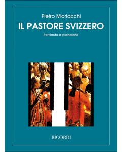 Morlacchi, Pietro: Il Pastore Svizzero (Flute, Piano)