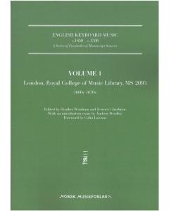 English Keyboard Music c.1650 - c.1700: Volume 1: London, Royal College of Music Library, MS 2093
