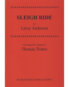 Anderson, Leroy: Sleigh Ride for Organ (arr. Thomas Trotter)