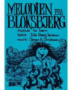 Melodien fra Bloksbjerg - Musical for børn (Jørgen A. Christiansen)