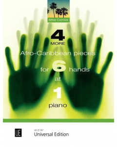 4 More Afro-Caribbean Pieces for 6 Hands at 1 Piano (Mike Cornick)