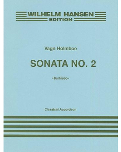 Holmboe, Vagn: Sonata no. 2 - Burlésco (Accordeon)